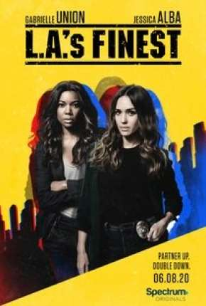 L.A.s Finest - Unidas Contra o Crime - 2ª Temporada Séries Torrent Download completo