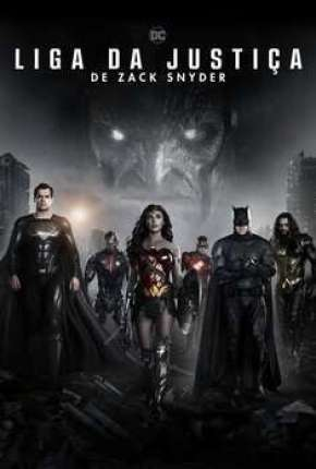 Liga da Justiça de Zack Snyder Filmes Torrent Download completo