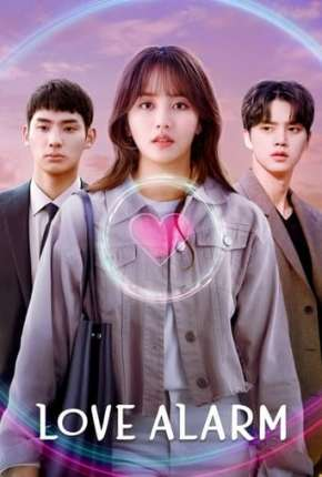Love Alarm - 2ª Temporada Completa Séries Torrent Download completo