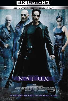 Matrix - 4K Filmes Torrent Download completo