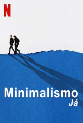 Minimalismo Já Filmes Torrent Download completo