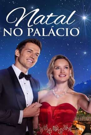 Natal no Palácio - Christmas at the Palace Filmes Torrent Download completo