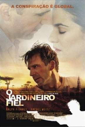 Torrent Filme O Jardineiro Fiel - The Constant Gardener 2005 Dublado 1080p BluRay Full HD completo