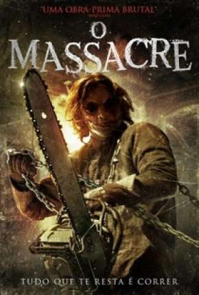 O Massacre Filmes Torrent Download completo