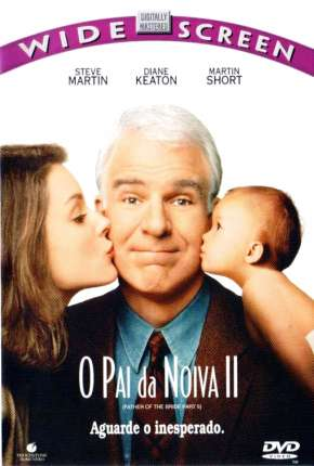 O Pai da Noiva - Todos os Filmes Filmes Torrent Download completo