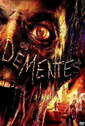 Os Dementes - The Demented Filmes Torrent Download completo