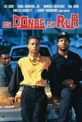 Os Donos da Rua - Boyz n the Hood Filmes Torrent Download completo