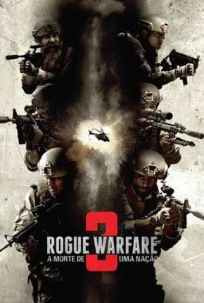 Filme Rogue Warfare 3 - A Morte de uma Nação 2020 Torrent