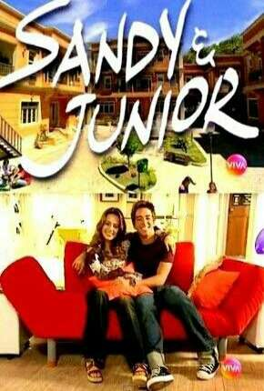 Sandy e Junior 1ª até 4ª Temporada Séries Torrent Download completo