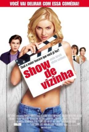 Show de Vizinha - The Girl Next Door Filmes Torrent Download completo