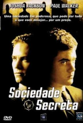 Sociedade Secreta - The Skulls Filmes Torrent Download completo