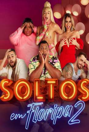 Soltos em Floripa - A Resenha - 2ª Temporada Séries Torrent Download completo