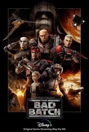 Star Wars - The Bad Batch - 1ª Temporada Desenhos Torrent Download completo
