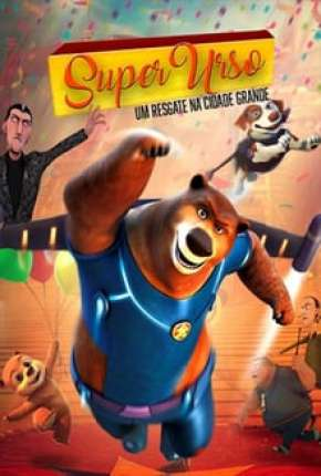 Super Urso - Legendado Filmes Torrent Download completo