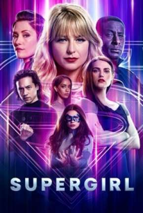 Supergirl - 6ª Temporada Legendada Séries Torrent Download completo